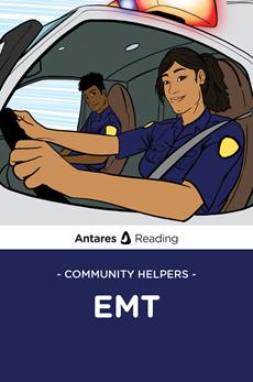 Community Helpers: EMT, Antares Reading