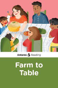 Farm to Table, Antares Reading