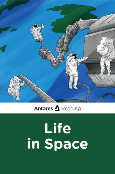 Life in Space, Antares Reading