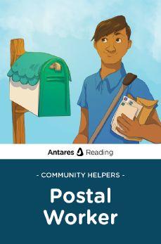 Community Helpers: Postal Worker, Antares Reading