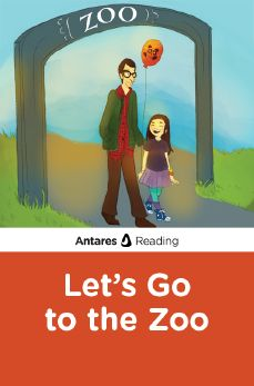 Let's Go to the Zoo, Antares Reading