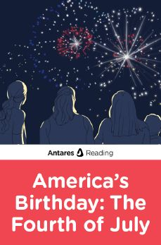 America's Birthday: The Fourth of July, Antares Reading