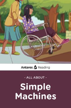 All About Simple Machines, Antares Reading