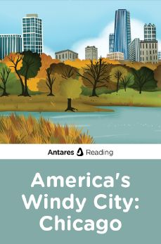 America's Windy City: Chicago, Antares Reading