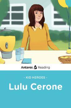 Kid Heroes: Lulu Cerone, Antares Reading