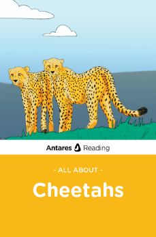 All About Cheetahs, Antares Reading