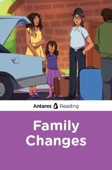 Family Changes, Antares Reading