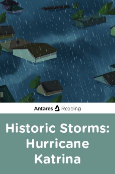 Historic Storms: Hurricane Katrina, Antares Reading