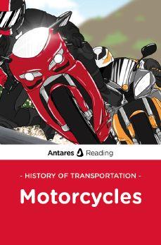 History of Transportation: Motorcycles, Antares Reading