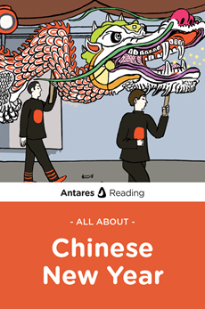 All About Chinese New Year, Antares Reading