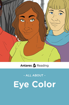 All About Eye Color, Antares Reading