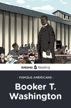 Famous Americans: Booker T. Washington, Antares Reading