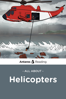 All About Helicopters, Antares Reading