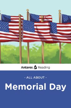 All About Memorial Day, Antares Reading
