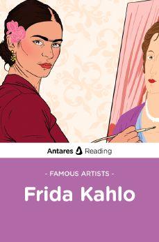 Famous Artists: Frida Kahlo, Antares Reading