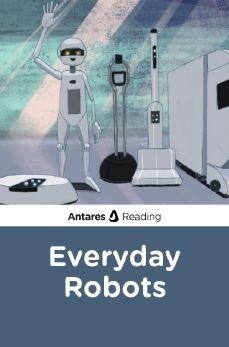 Everyday Robots, Antares Reading