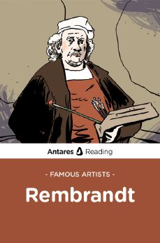 Famous Artists: Rembrandt, Antares Reading
