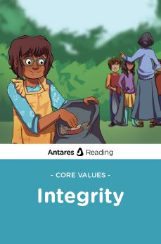 Core Values: Integrity, Antares Reading