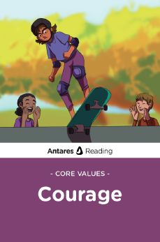 Core Values: Courage, Antares Reading