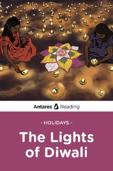 Holidays: The Lights of Diwali, Antares Reading