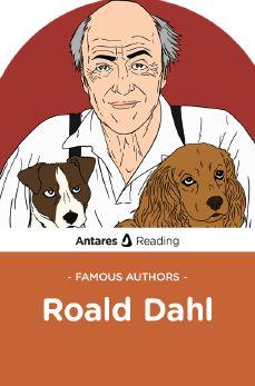 Famous Authors: Roald Dahl, Antares Reading