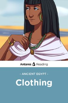 Ancient Egypt: Clothing, Antares Reading