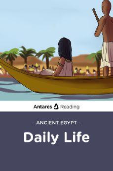 Ancient Egypt: Daily Life, Antares Reading