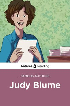 Famous Authors: Judy Blume, Antares Reading