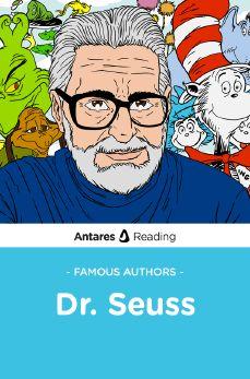 Famous Authors: Dr. Seuss, Antares Reading