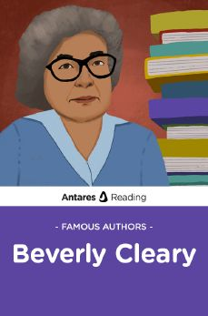 Famous Authors: Beverly Cleary, Antares Reading