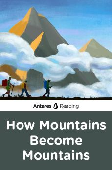 How Mountains Become Mountains, Antares Reading
