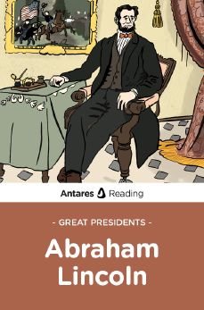 Great Presidents: Abraham Lincoln, Antares Reading