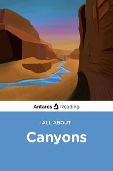 All About Canyons, Antares Reading