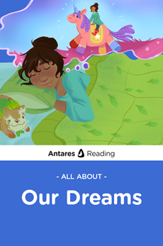All About Our Dreams, Antares Reading
