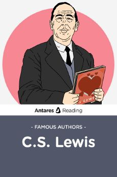 Famous Authors: C.S. Lewis, Antares Reading