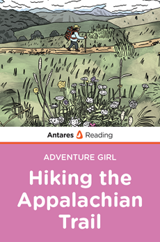 Hiking the Appalachian Trail (Adventure Girl Series), Antares Reading