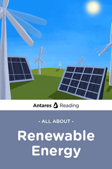 All About Renewable Energy, Antares Reading