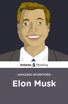 Amazing Inventors: Elon Musk, Antares Reading