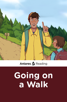 Going on a Walk, Antares Reading