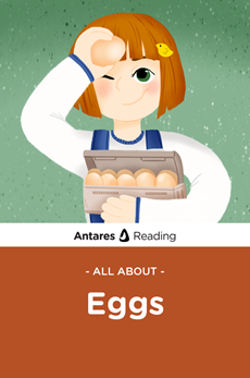 All About Eggs, Antares Reading