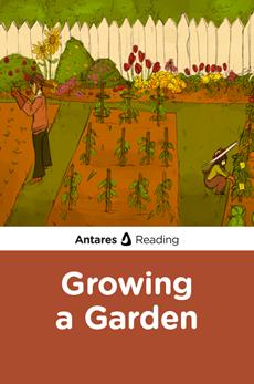 Growing a Garden, Antares Reading