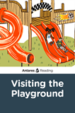 Visiting the Playground, Antares Reading