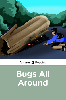 Bugs All Around, Antares Reading
