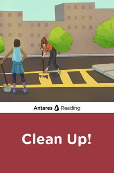 Clean Up!, Antares Reading