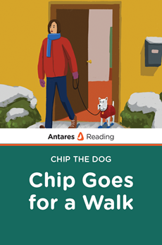 Chip Goes for a Walk (Chip the Dog Series), Antares Reading