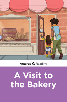 A Visit to the Bakery, Antares Reading