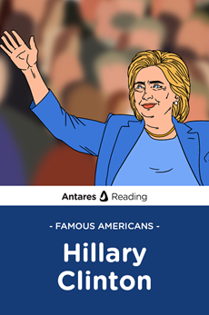 Famous Americans: Hillary Clinton, Antares Reading