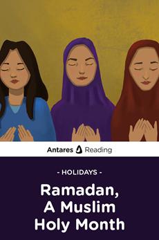 Holidays: Ramadan, A Muslim Holy Month, Antares Reading