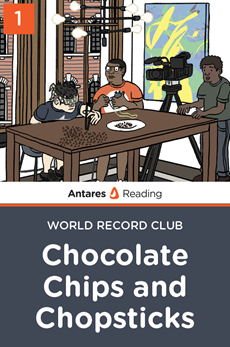 Chocolate Chips and Chopsticks (World Record Club - Book 1), Antares Reading
