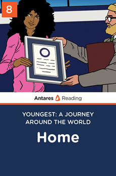 Home (Youngest: A Journey Around the World - Book 8), Antares Reading